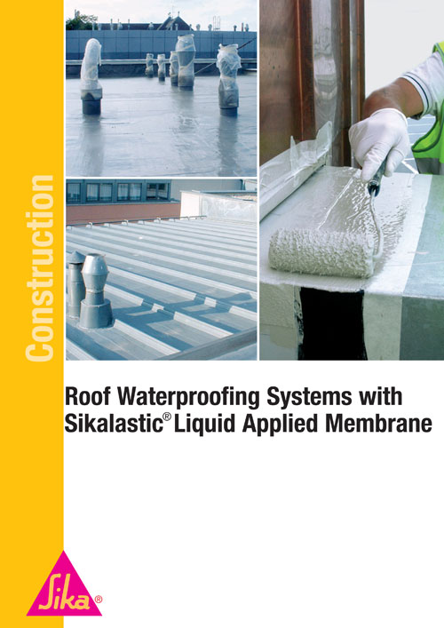 Liquid Applied Membrane : Roof waterproofing systems with sikalastic liquid applied