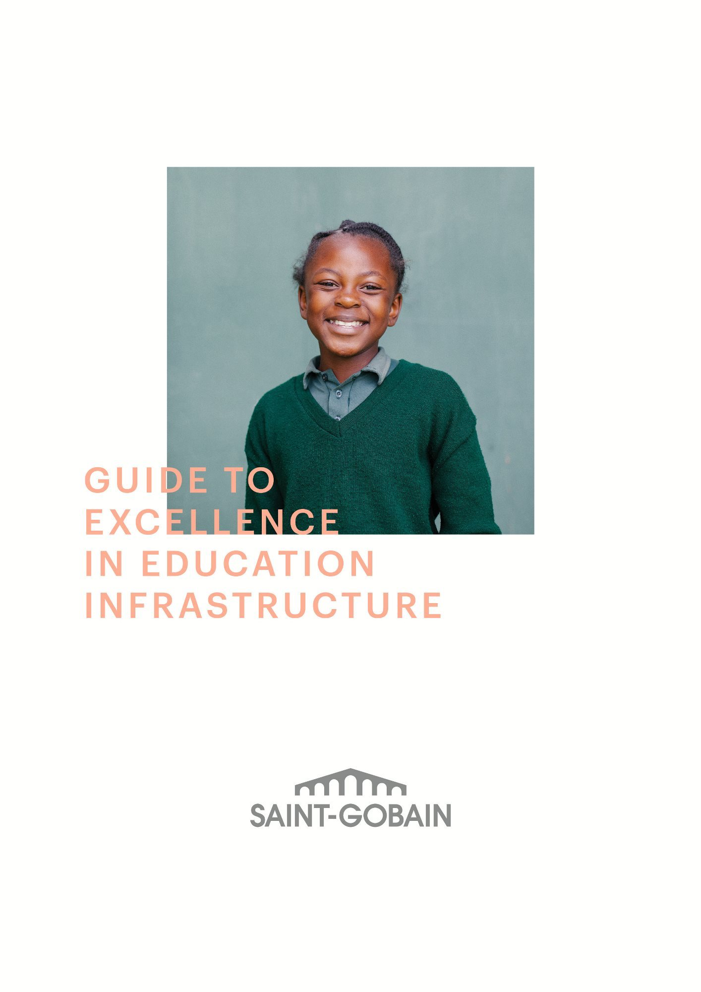 Excellence in education infrastructure