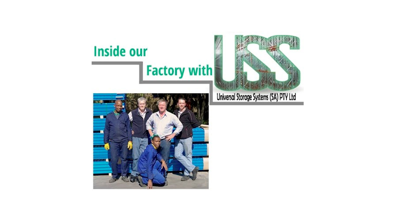 Behind the Scenes - Universal Storage Systems - Racking and Shelving Manufacturer Factory