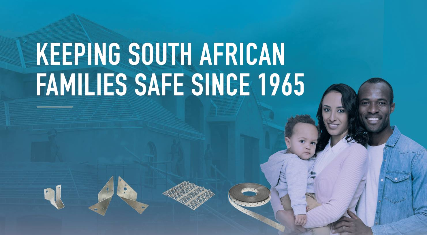 KEEPING SOUTH AFRICAN FAMILIES SAFE FOR OVER 50 YEARS.